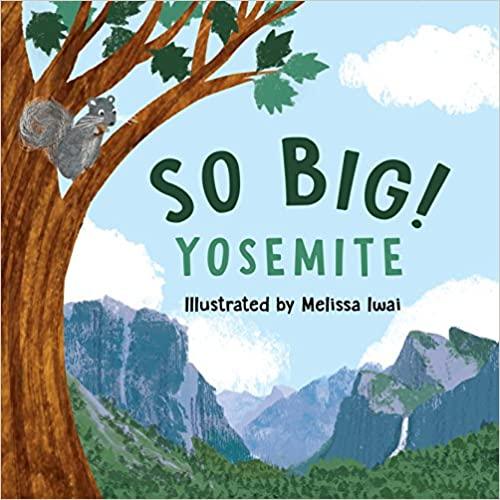 "Children's Stories: ""So Big! Yosemite"""