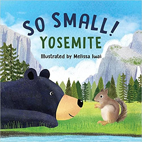 "Children's Stories: ""So small! Yosemite"""