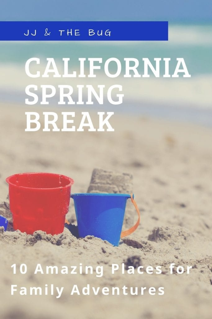 Pin for the article, California Spring Break. Image is building sandcastles on the beach.