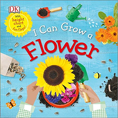 I Can Grow a Flower book cover - hands with a trowel holding a pot with a sunflower