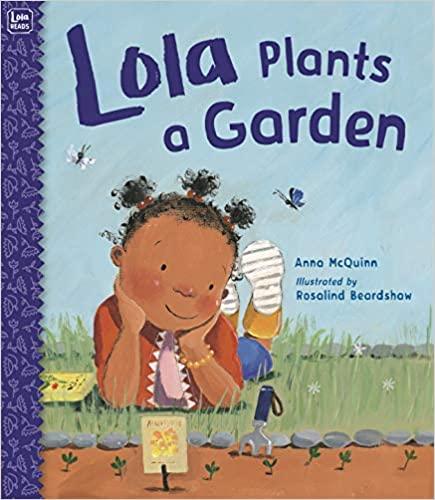 Lola Plants a Garden book cover - a little girl watching seedlings grow