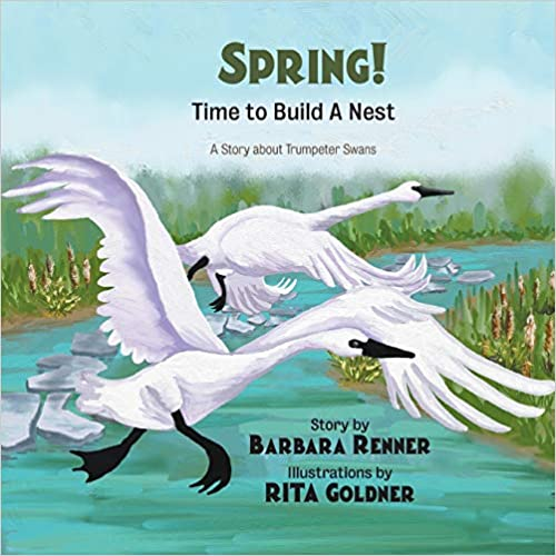 Spring! Time to Build a Nest bookcover - swans flying around a marsh