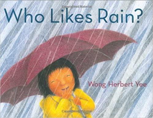 Who Likes Rain Book Cover - a happy child under an umbrella in the rain