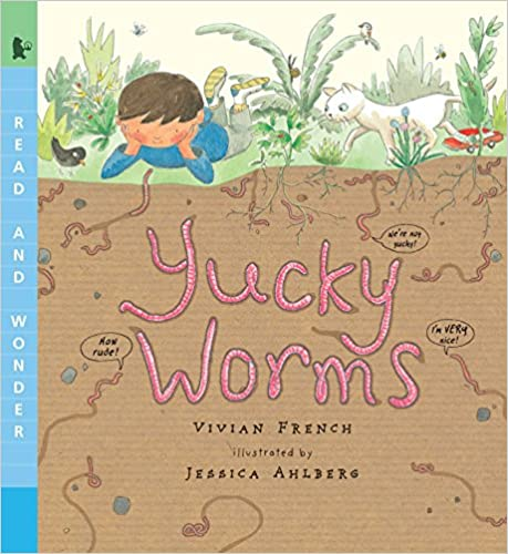 Yucky Worms book cover - a boy, cat, and bird look down at the dirt into the worms