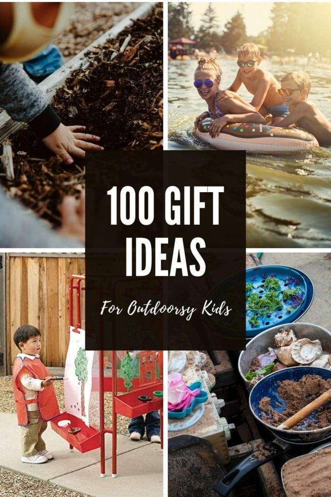 Pinterest Pin for 100 gifts for outdoorsy kids