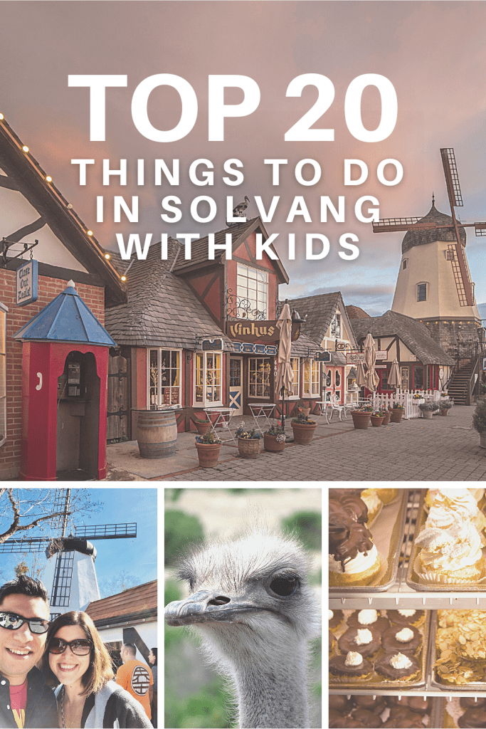 Pin for Later: Top 20 Things to Do in Solvang with Kids