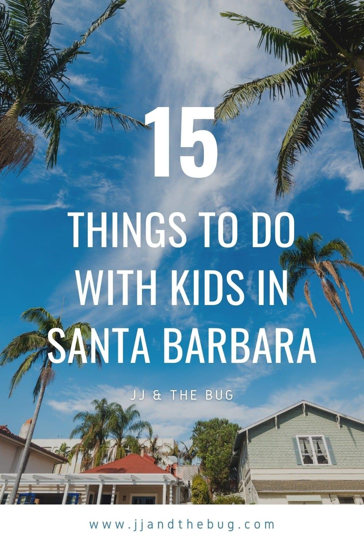 Pinterest graphic for weekend in Santa Barbara post